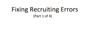 Four recruiting errors and how to fix them